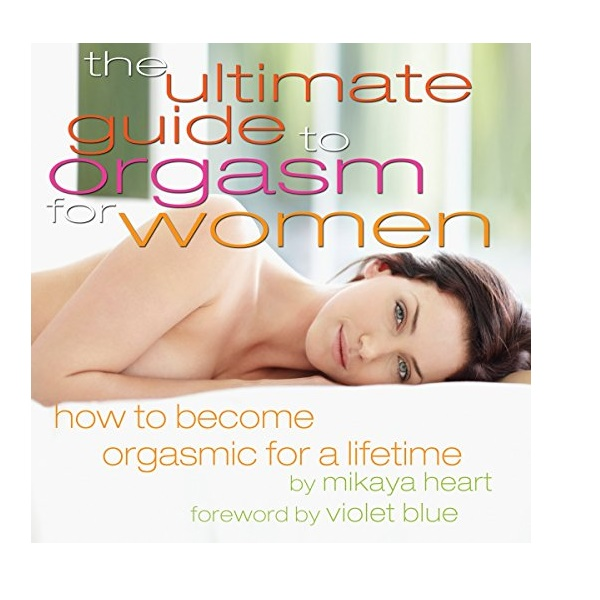 1743 – The Ultimate guide to orgasm for women – Mikaya Heart
